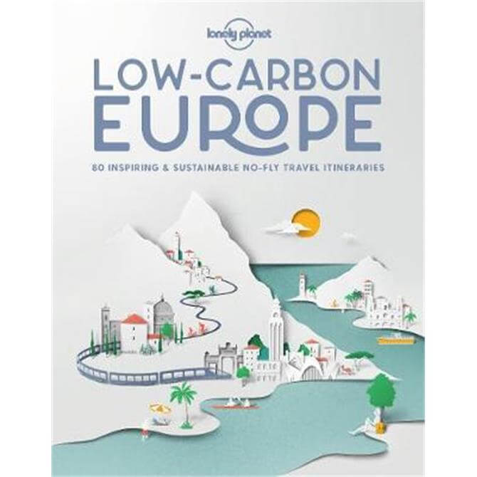 Low Carbon Europe (Hardback) - Lonely Planet