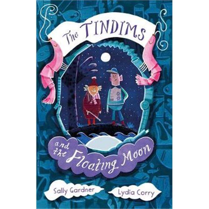 The Tindims and the Floating Moon (Paperback) - Sally Gardner