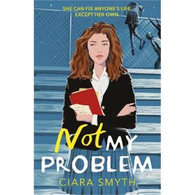 Not My Problem (Paperback) - Ciara Smyth
