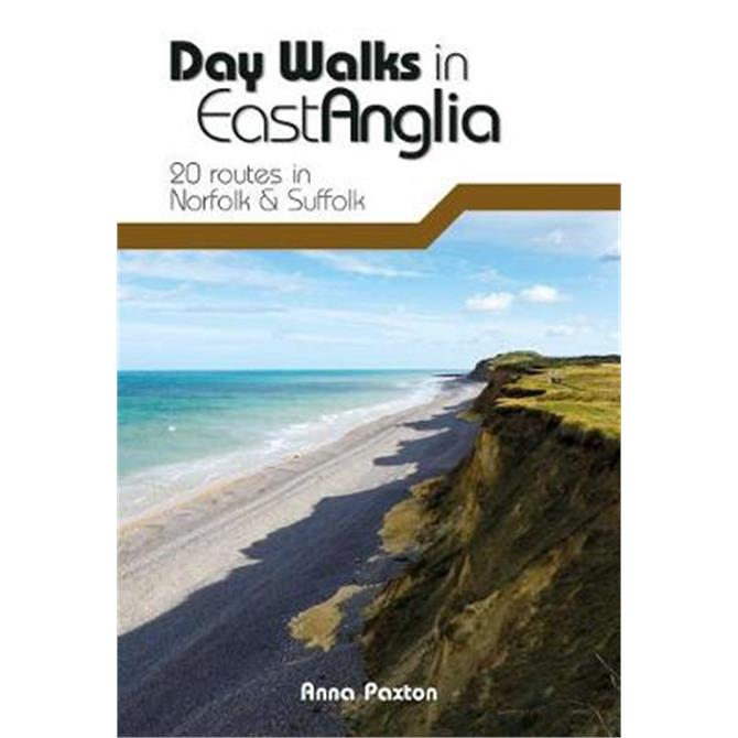 Day Walks in East Anglia By Anna Paxton (Paperback)