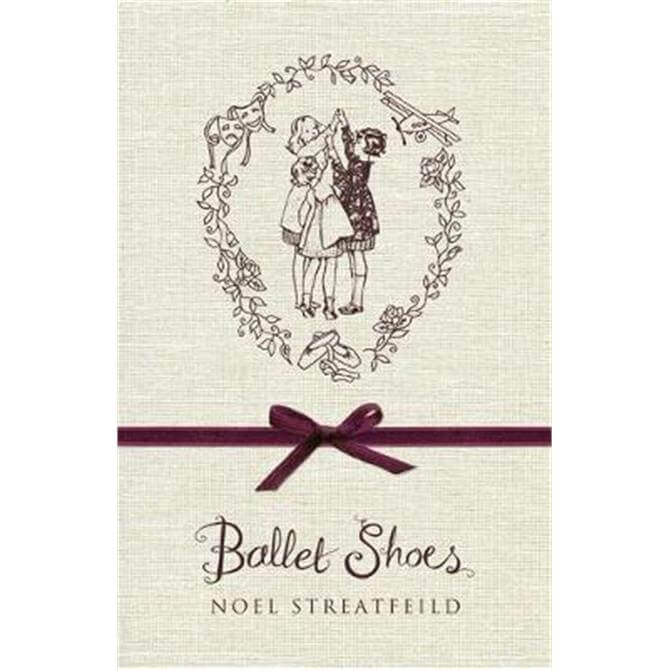 Ballet Shoes (Hardback) - Noel Streatfeild
