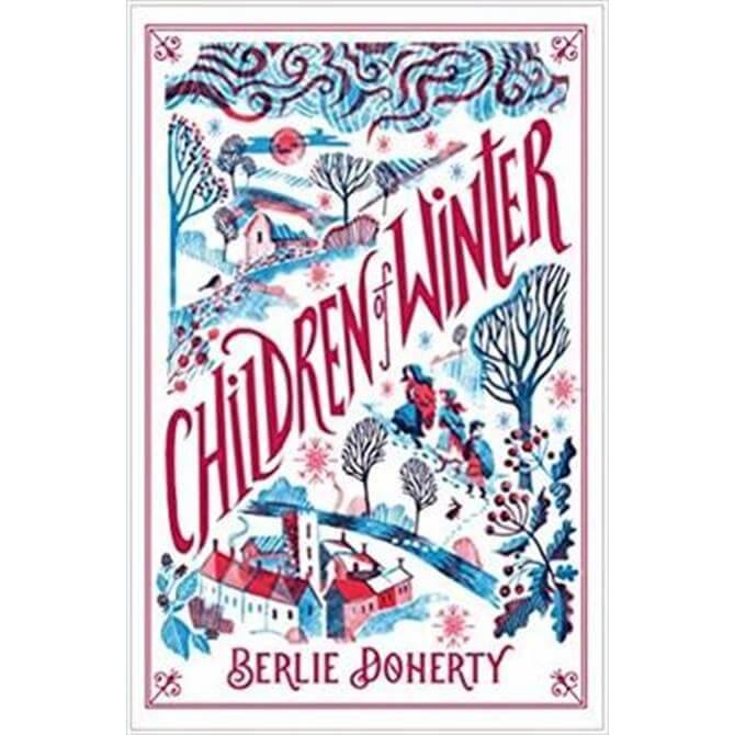 Children of Winter (Paperback) - Berlie Doherty