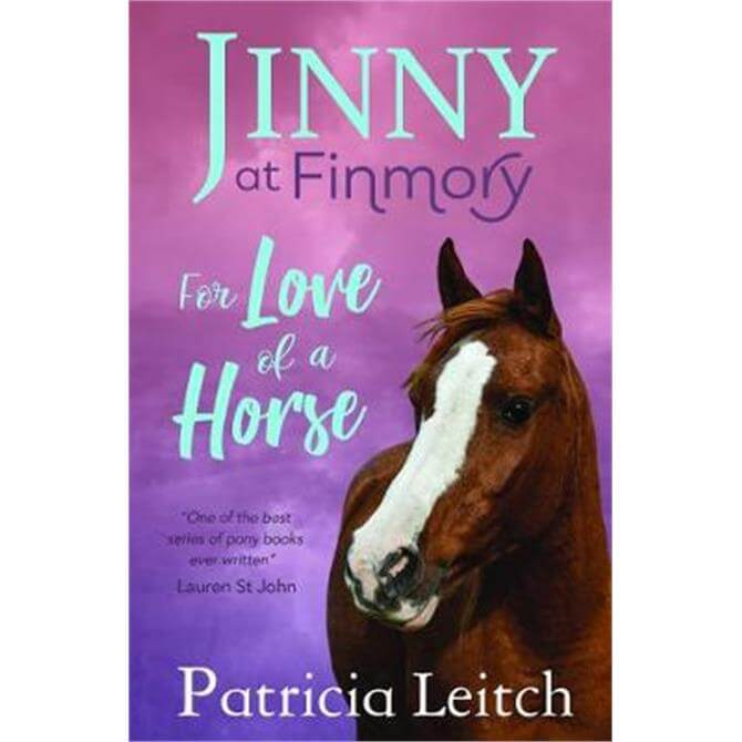 For the Love of a Horse (Paperback) - Patricia Leitch