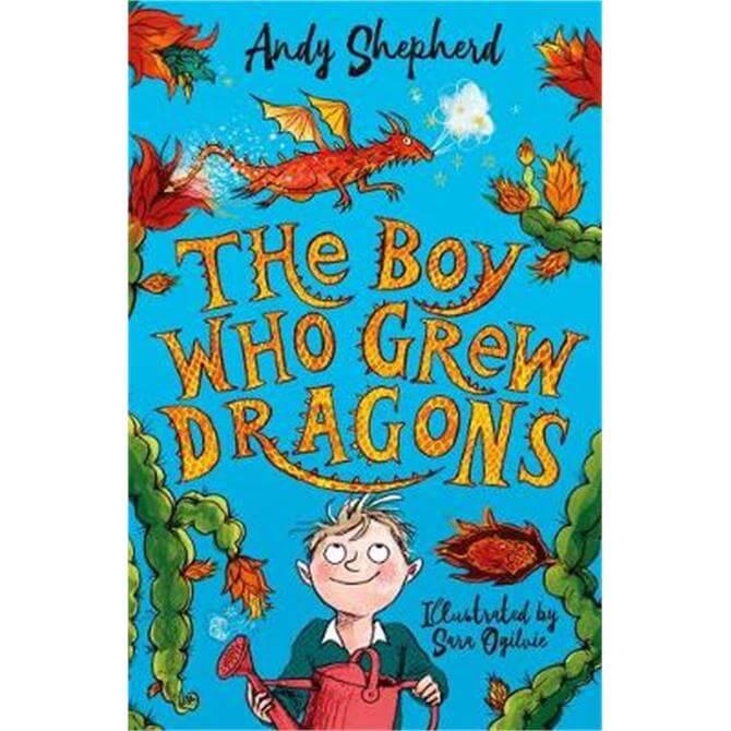 The Boy Who Grew Dragons (The Boy Who Grew Dragons 1) (Paperback) - Andy Shepherd