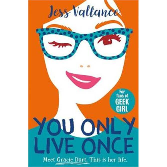 You Only Live Once (Paperback) - Jess Vallance