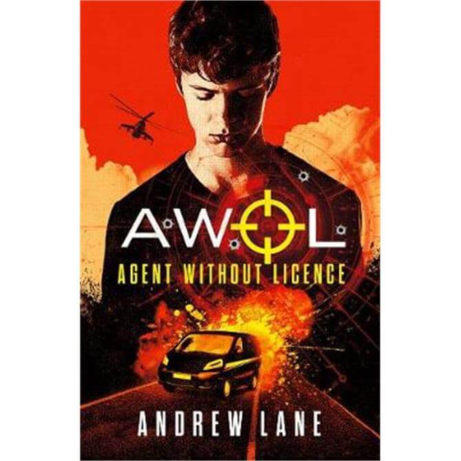 AWOL 1 Agent Without Licence (Paperback) - Andrew Lane