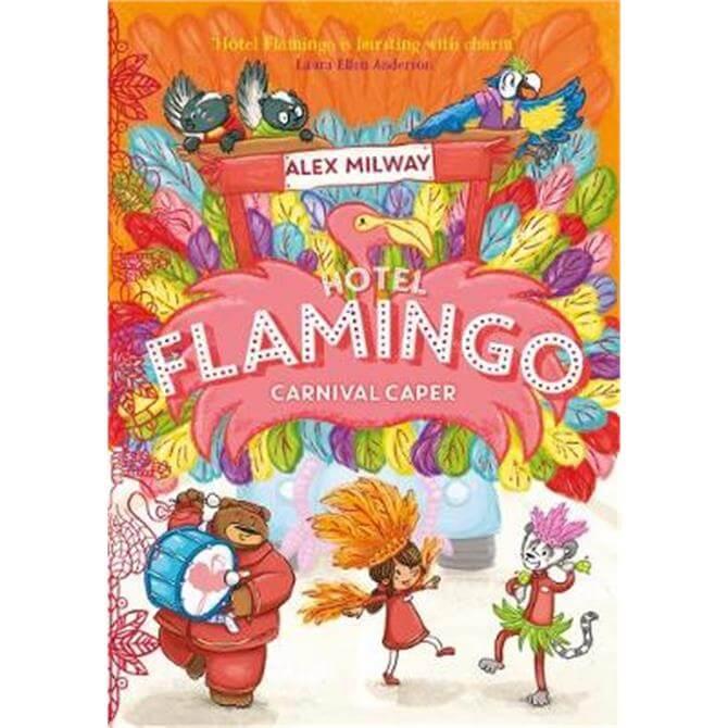 Hotel Flamingo (Paperback) - Alex Milway