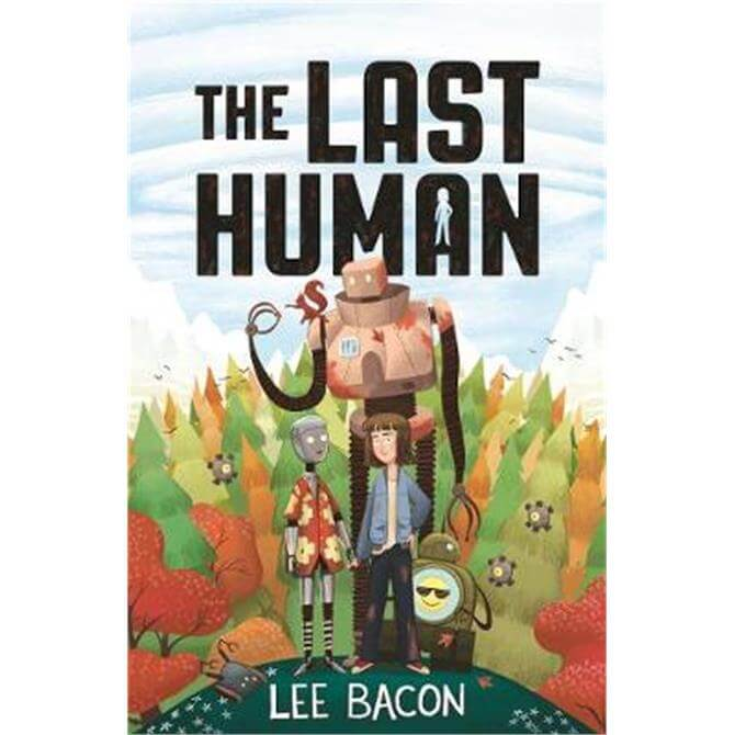 The Last Human (Paperback) - Lee Bacon