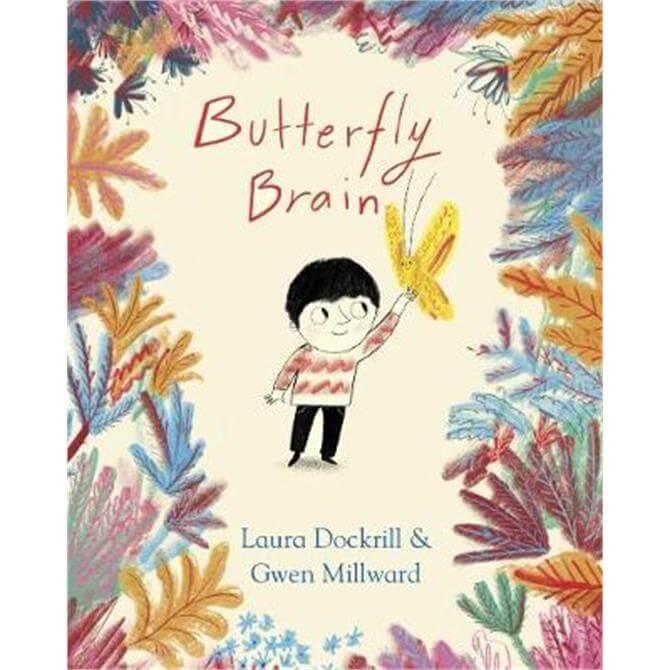 Butterfly Brain (Hardback) - Laura Dockrill