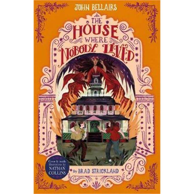 The House Where Nobody Lived -The House With a Clock in Its Walls 11 (Paperback) - John Bellairs