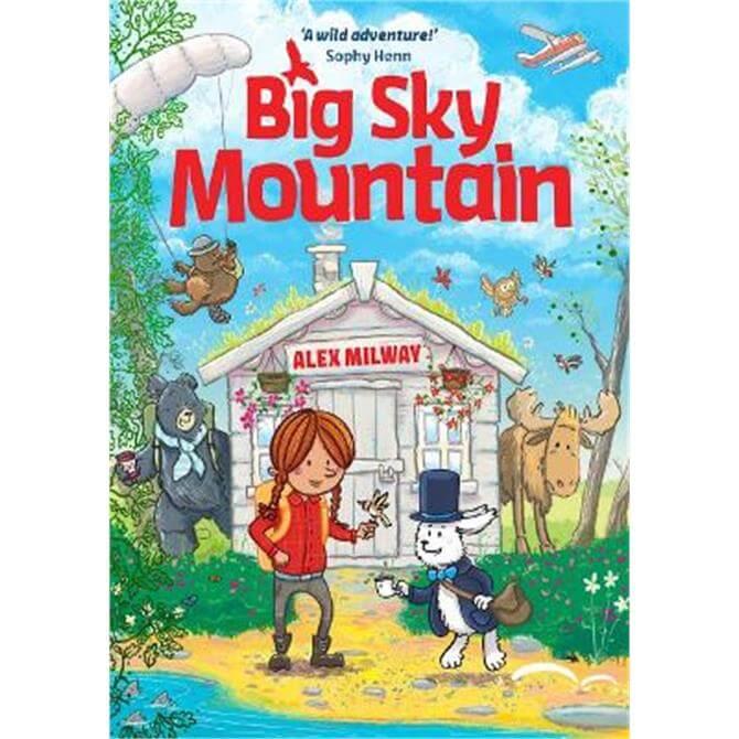 Big Sky Mountain (Paperback) - Alex Milway