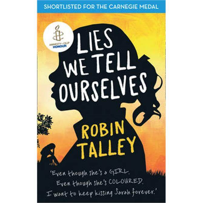 Lies We Tell Ourselves (Paperback) - Robin Talley