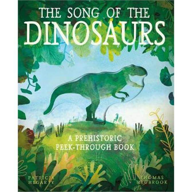The Song of the Dinosaurs (Paperback) - Patricia Hegarty