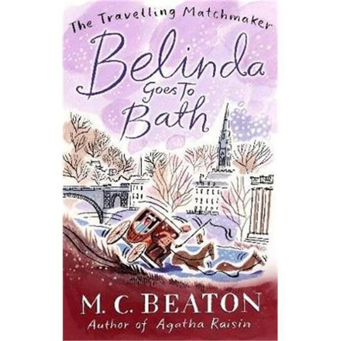 Belinda Goes to Bath (Paperback) - M.C. Beaton