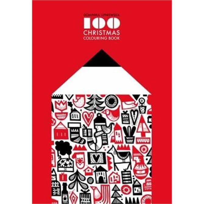 100 Christmas Colouring Book (Paperback) - Dominika Lipniewska