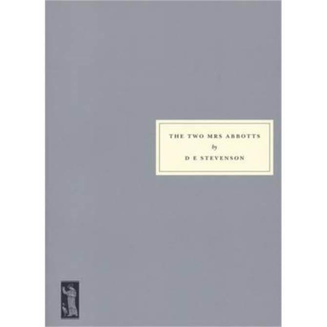 The Two Mrs Abbotts (Paperback) - D. E. Stevenson