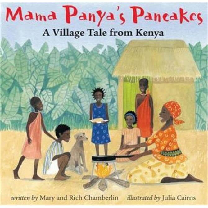 Mama Panya's Pancakes (Paperback) - Mary and Rich Chamberlin