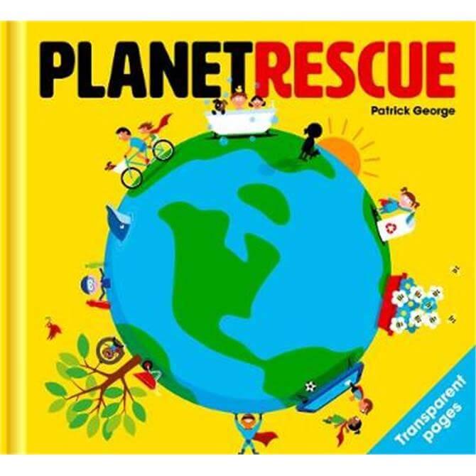 Planet Rescue (Hardback) - Patrick George