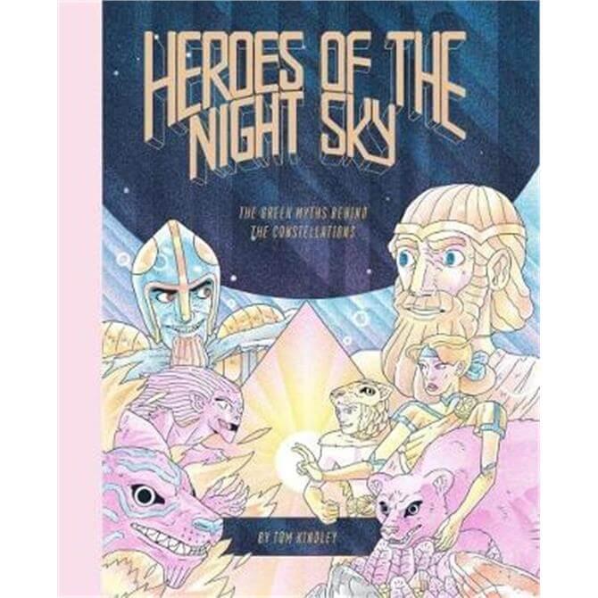 Heroes of the Night Sky (Hardback) - Tom Kindley