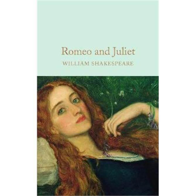 Romeo and Juliet (Hardback) - William Shakespeare