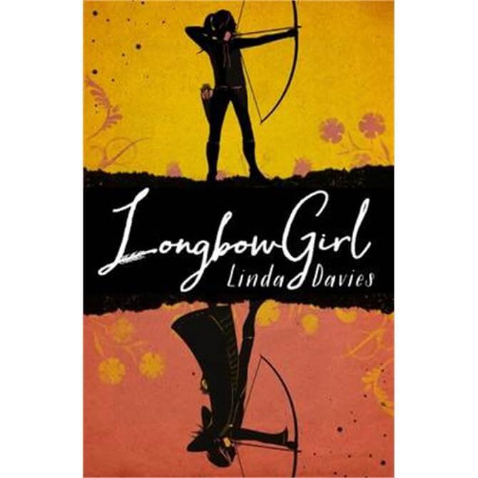 Longbow Girl (Paperback) - Linda Davies