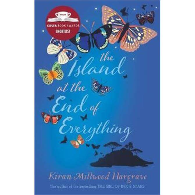 The Island at the End of Everything (Paperback) - Kiran Millwood Hargrave