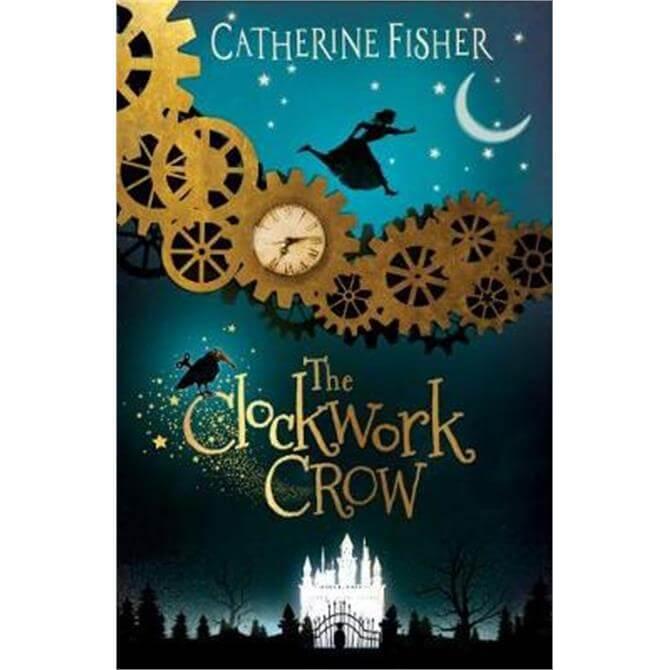 The Clockwork Crow (Paperback) - Catherine Fisher