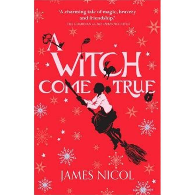 A Witch Come True (Paperback) - James Nicol