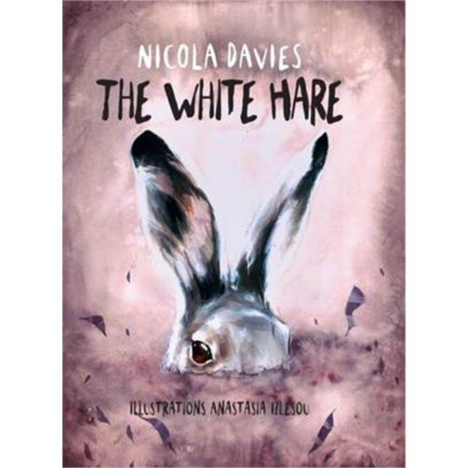 The White Hare (Hardback) - Nicola Davies
