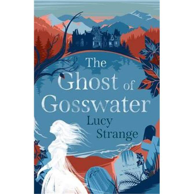 The Ghost of Gosswater (Paperback) - Lucy Strange