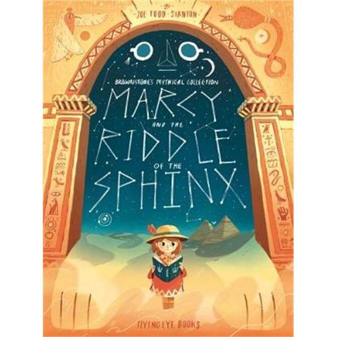 Marcy and the Riddle of the Sphinx (Hardback) - Joe Todd-Stanton