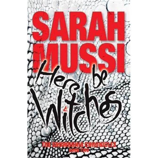 Here be Witches (Paperback) - Sarah Mussi