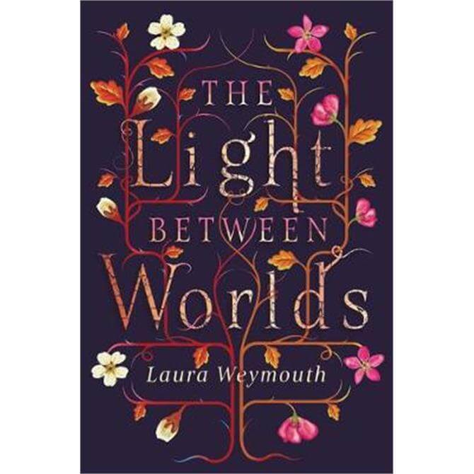 The Light Between Worlds (Paperback) - Laura Weymouth