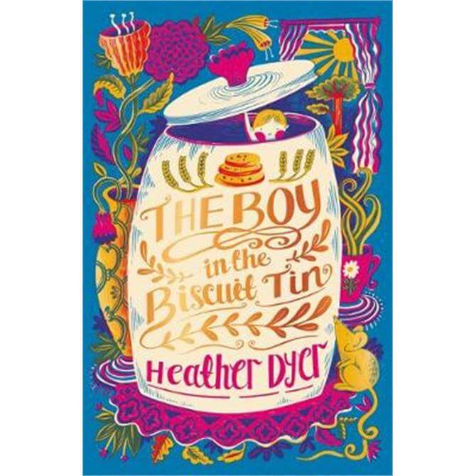 The Boy in the Biscuit Tin (2018 reissue) (Paperback) - Heather Dyer