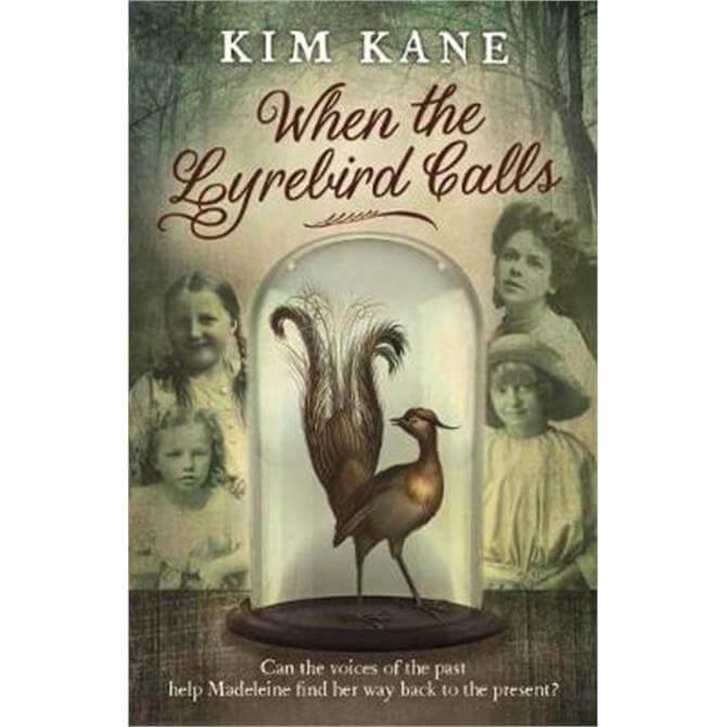 When the Lyrebird Calls (Paperback) - Kim Kane