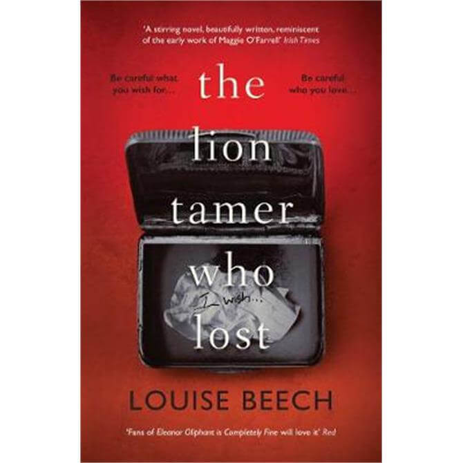 The Lion Tamer Who Lost (Paperback) - Louise Beech
