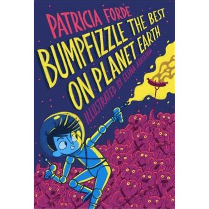 Bumpfizzle the Best on Planet Earth (Paperback) - Patricia Forde