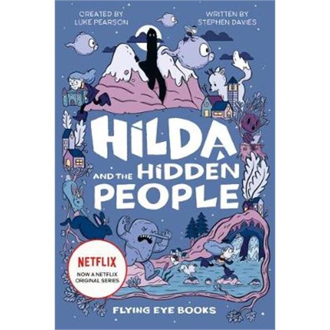 Hilda and the Hidden People (Netflix Original Series book 1) (Paperback) - Luke Pearson