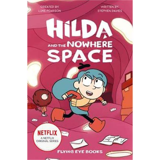 Hilda and the Nowhere Space (Paperback) - Luke Pearson