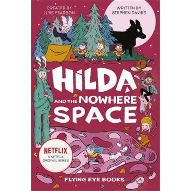 Hilda and the Nowhere Space (Hardback) - Luke Pearson