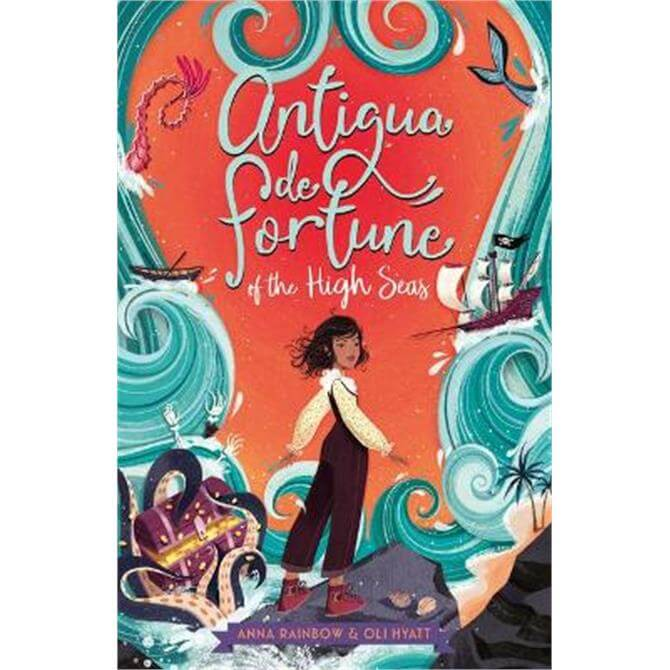 Antigua de Fortune of the High Seas (Paperback) - Anna Rainbow