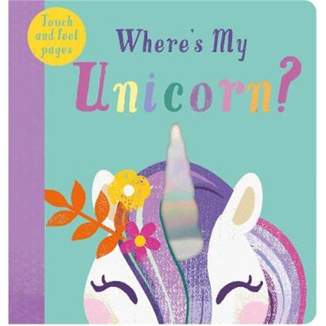 Where's My Unicorn? - Kate McLelland