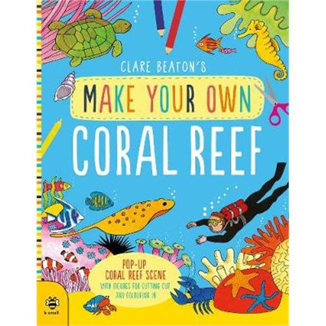 Make Your Own Coral Reef (Paperback) - Clare Beaton