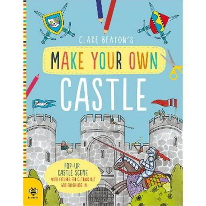 Make Your Own Castle (Paperback) - Clare Beaton