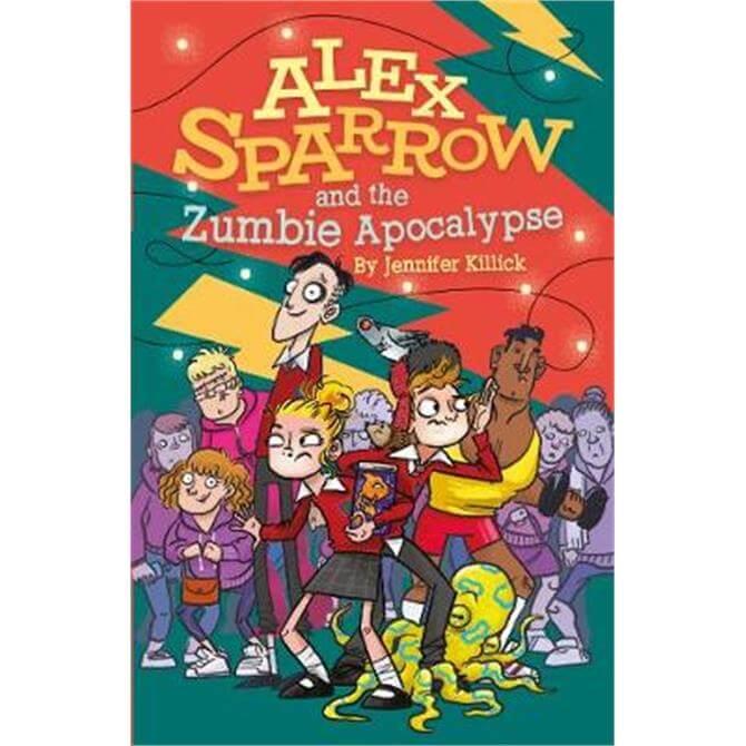 Alex Sparrow and the Zumbie Apocalypse (Paperback) - Jennifer Killick