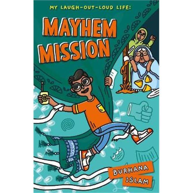 Mayhem Mission (Paperback) - Burhana Islam