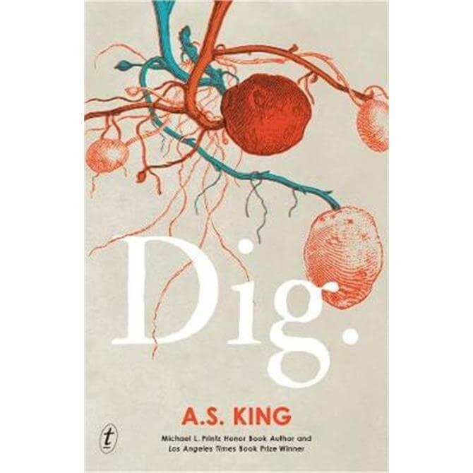 Dig (Paperback) - A. S. King