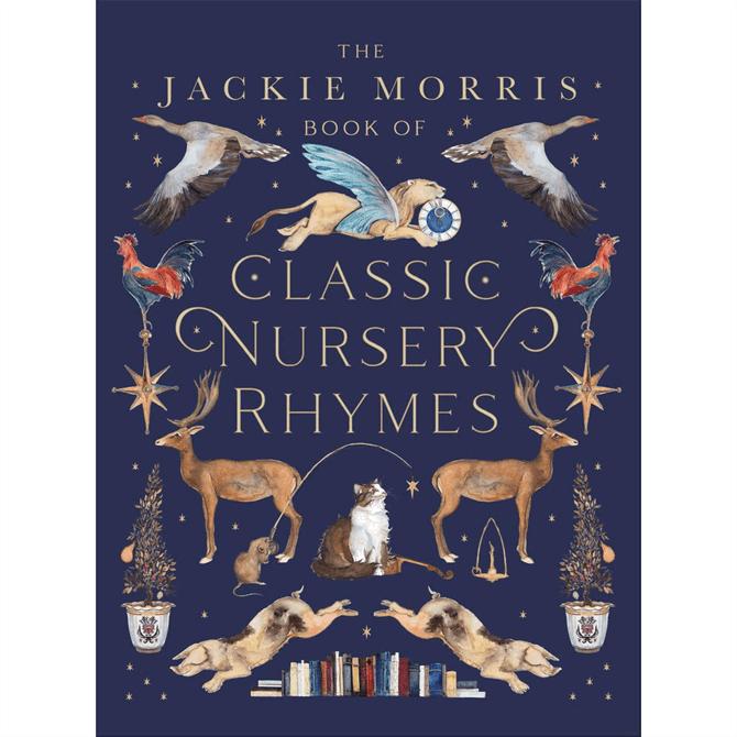 The Jackie Morris Book of Classic Nursery Rhymes By Jackie Morris (Hardback)