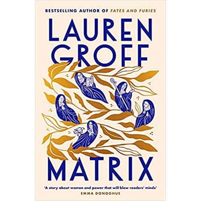 Matrix by Lauren Groff (Hardback) PRE-ORDER