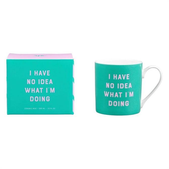 Yes Studio - Ceramic Mug 'I Have Know Idea'